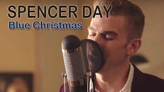 Blue Christmas (Elvis Presley cover) | Spencer Day