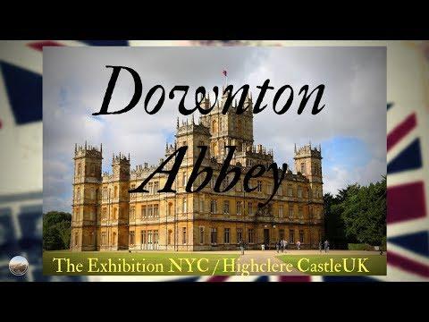 Downton Abbey exhibition en New York y Highclere Castle en Inglaterra