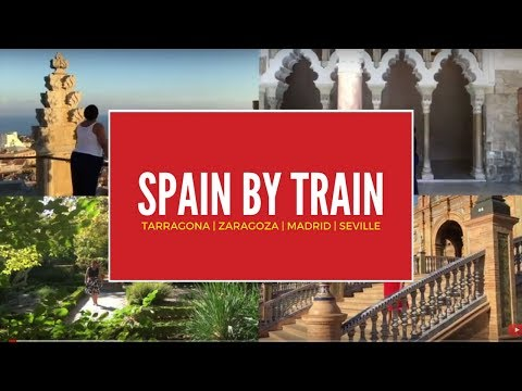 Travel Spain by train – hopping Renfe's AVE to Tarragona, Zaragoza, Madrid and Seville