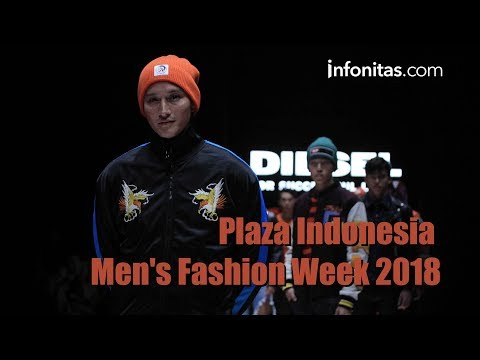 Plaza Indonesia Men's Fashion Week 2018