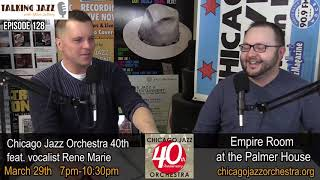 The Chicago Jazz Orchestra at the Empire Room March 29th on Talking Jazz