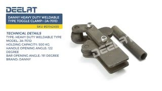 Danny Heavy Duty Weldable Type Toggle Clamp--JA-701D