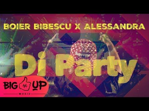 Boier Bibescu x Alessandra – Di Party Video