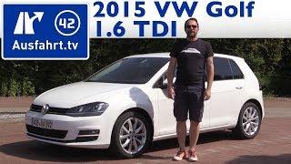 2015 Volkswagen VW Golf 1.6 TDI -  Fahrbericht der Probefahrt, Auto Test, Review (German)