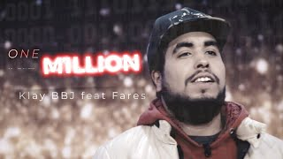 Klay ft. Fares Baroudi - One Million (Prod by Uness Beatz)