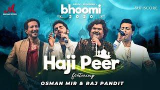 Haji Peer Lyrics – Salim Merchant | Bhoomi 2020