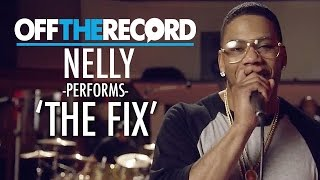 Nelly Performs 'The Fix'   Off The Record