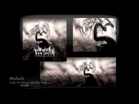 MYTILE VEY LORTH - 2011 ALBUM - MOLOCH - SAMPLES