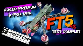 T-motor FT5 racer premium à prix mini ( unboxing, revue, test et vol)