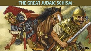 The Great Judaic Schism