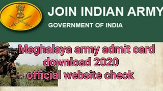 Meghalaya Army Admit Card Download 2020   How To Download Army Admit Card