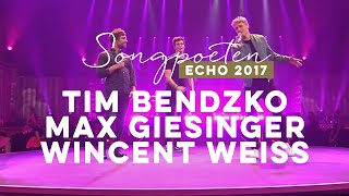 Tim Bendzko  Max Giesinger  Wincent Weiss – Hits Kollabo Medley   Echo 2017 #Echo2017