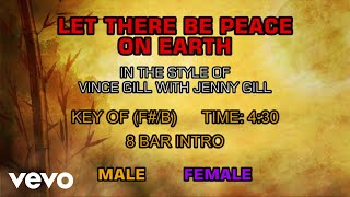 Vince Gill with Jenny Gill - Let There Be Peace On Earth (Karaoke)