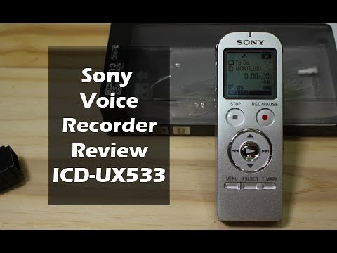 Sony ICD-UX533 Voice Recorder Review Mp3