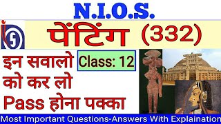 NIOS 12th Painting(332) Exam Study - Download this Video in MP3, M4A, WEBM, MP4, 3GP