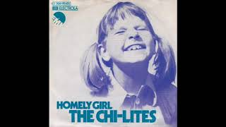 The Chi-Lites - Homely Girl
