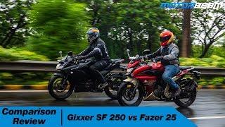 Suzuki Gixxer SF 250 vs Yamaha Fazer 25 - Quarter-Litre Combat! | MotorBeam