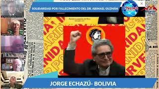 COMUNISTAS DE BOLIVIA SE PRONUNCIAN SOBRE EL FALLECIMIENTO DEL DR. ABIMAEL GUZMÀN