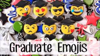 How To Make Decorated Emoji Graduate Cookies