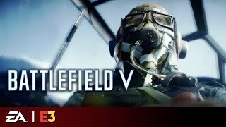 Battlefield V - Full Multiplayer Reveal | EA Play E3 2018