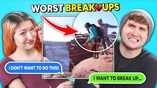 Couples React To Worst Break-Ups Ever