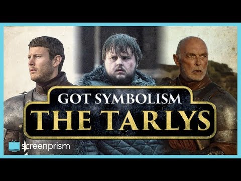 Game of Thrones Symbolism: The Tarlys