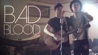 Bad Blood   Cover   BILLbilly01 ft. Third Keeth