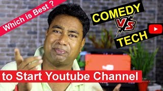 Which is the best Category to start a new YouTube channel in 2018 | Funny vs tech
