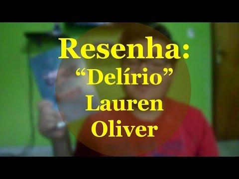 Resenha #29 Delírio da Lauren Oliver (Trilogia Delírio - Volume 1)