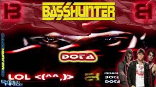 BassHunter - DotA (DJ Ellan Club Mix)(LOL INTERNATIONAL EDITION)