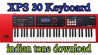roland xps 30 indian tones free download - मुफ्त ऑनलाइन