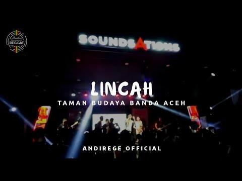 LINCAH - ANDIE SEURAMOE REGGAE at GASAK Anniversary x Soundsations 2019