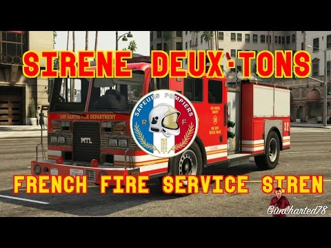 sir ne deux tons pompiers french fire service siren gta5. Black Bedroom Furniture Sets. Home Design Ideas