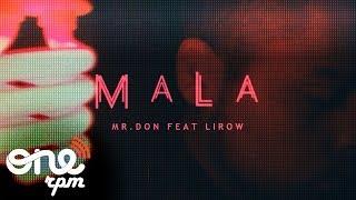 Mr.Don   Mala Feat Lirow (Bachata  Face Video)