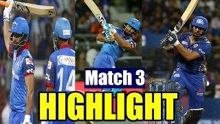 MI Vs DC - Match 3 Highlight | IPL 2019 Cricket Live Score - Risabh Pant