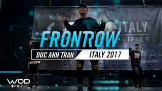 Duc Anh Tran | FrontRow | World of Dance Italy Qualifier 2017 | #WODIT17