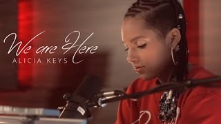 Alicia Keys - We are here Lyrics