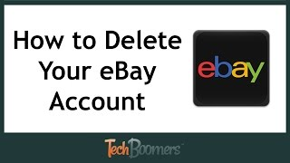How to Delete Your eBay Account