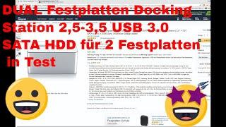 DUAL Festplatten Docking Station 2,5-3,5 USB 3.0 SATA HDD für 2 Festpatten  in Test