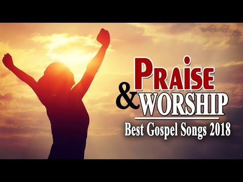 The Best Praise and Worship Songs – Best Christian Music – Gospel songs