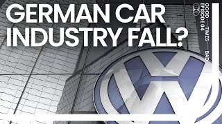 Germany - The fall of automotive industry?