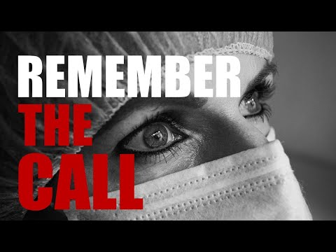 REMEMBER THE CALL - DOCTORS, NURSES, EMT's | Ultimate Motivational Video 2020