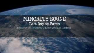 Video MINORITY SOUND - Last Day on Earth [lyric video]