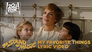 "The Sound of Music | ""My Favorite Things"" Lyric   - YouTube"