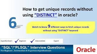 Oracle Interview question How To Get unique records without using distinct in oracle