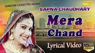 Sapna Chaudhary | MERA CHAND Lyrical Video   - YouTube