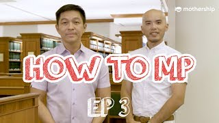 Why do MPs thump armrests in Parliament? - How to MP ep 3 | Singapore Parliament