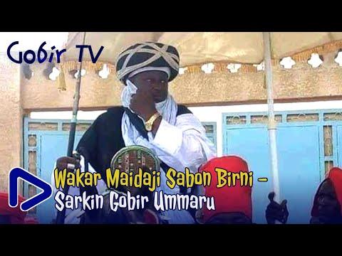Old hausa song: Alhaji Maidaji Sabon Birni: Wakar Sarkin Gobir Umaru
