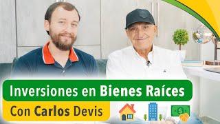 Video: Inversiones En Bienes Raíces Con Carlos Devis