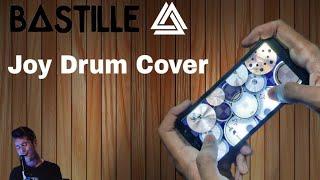 Bastille   Joy Drum Cover